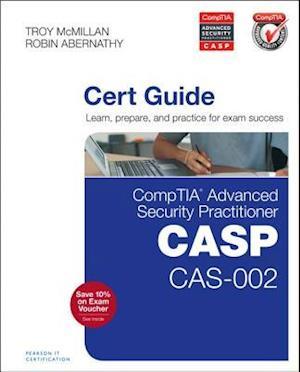 Comptia Advanced Security Practitioner (CASP) CAS-002 Cert Guide af Troy McMillan