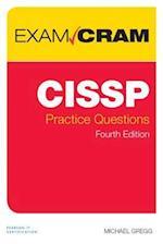 CISSP Practice Questions Exam Cram (Exam Cram)