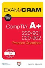 Comptia A+ 220 901 and 220 902 Practice Questions Exam Cram (Exam Cram)