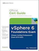 vSphere 6 Foundations Exam Official Cert Guide (Exam #2V0-620) (Vmware Press)