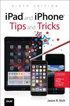 Bog, paperback iPad and iPhone Tips and Tricks af Jason R. Rich