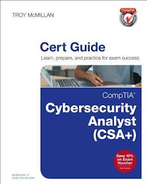 Bog, hardback Comptia Cybersecurity Analyst (CSA+) Cert Guide af Troy McMillan