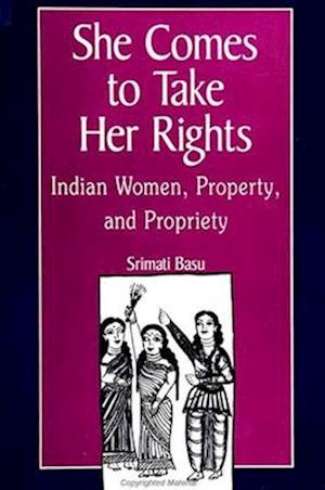 She Comes to Take Her Rights af Srimati Basu
