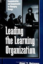 Leading the Learning Organization (Suny Series, Human Communication Processes)