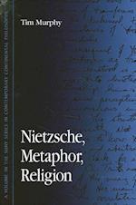 Nietzsche, Metaphor, Religion af Tim Murphy
