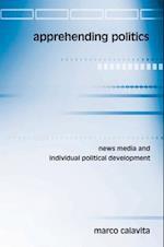 Apprehending Politics (Suny Series in Communication Studies)