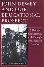 John Dewey and Our Educational Prospect