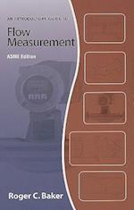 Introductory Guide to Flow Measurement af Roger C. Baker