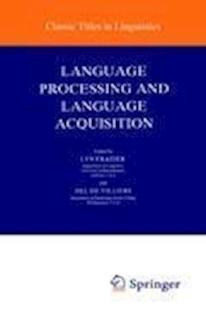 Language Processing and Language Acquisition af Lyn Frazier