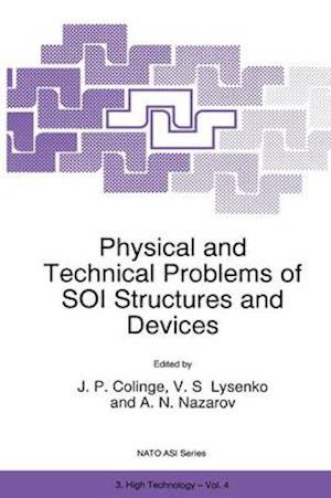 Physical and Technical Problems of Soi Structures and Devices af Jean-Pierre Colinge
