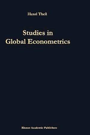 Studies in Global Econometrics af Henri Theil