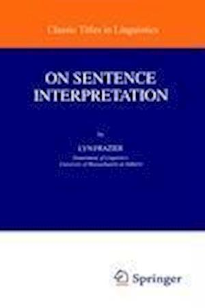On Sentence Interpretation af Lyn Frazier