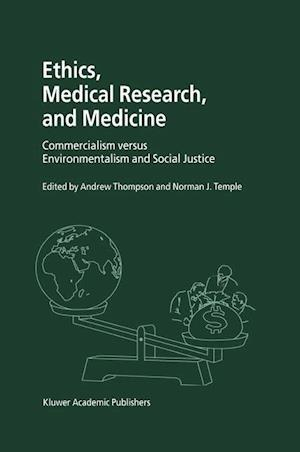 Ethics, Medical Research and Medicine af Andrew Thompson