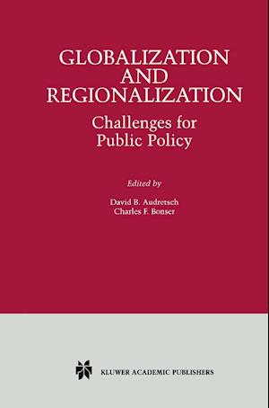 Globalization and Regionalization af David B. Audretsch