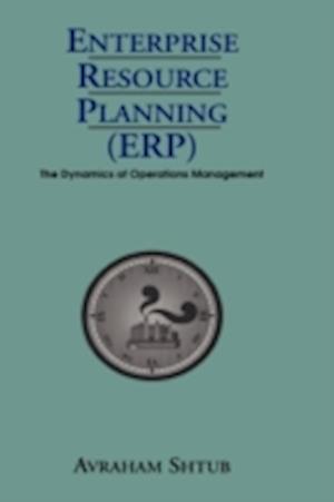 Enterprise Resource Planning (ERP) af Avraham Shtub
