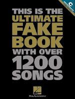 The Ultimate Fake Book (Fake Book Series)