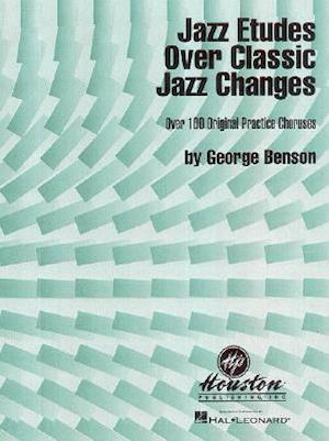 Jazz Etudes over Classic Jazz Changes af G. Benson