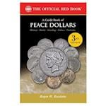 A Guide Book of Peace Dollars (Official Red Book)
