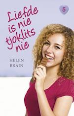 Liefde is nie tjoklits nie af Helen Brain