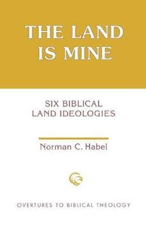 The Land Is Mine af Norman C. Habel