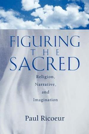 Figuring the Sacred af David Pellauer, Paul Ricoeur