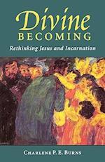 Divine Becoming af Charlene P. E. Burns