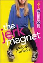 The Jerk Magnet af Melody Carlson