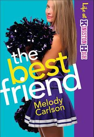 The Best Friend af Melody Carlson