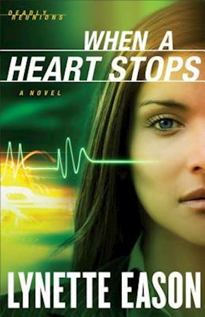 When a Heart Stops af Lynette Eason