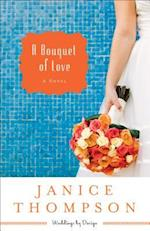 A Bouquet of Love af Janice J. Thompson