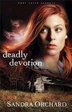 Deadly Devotion af Sandra Orchard