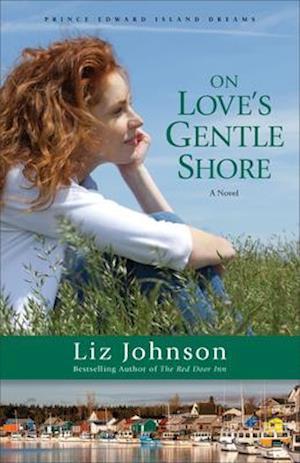 Bog, paperback On Love's Gentle Shore af Liz Johnson