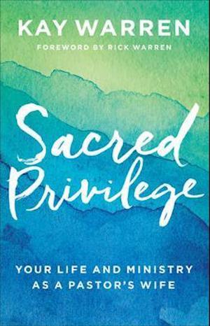 Bog, hardback Sacred Privilege af Kay Warren