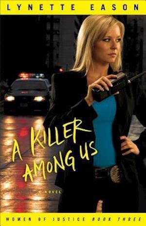 A Killer Among Us af Lynette Eason