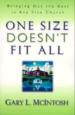 One Size Doesn't Fit All af Gary McIntosh