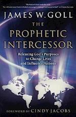 The Prophetic Intercessor af James W. Goll