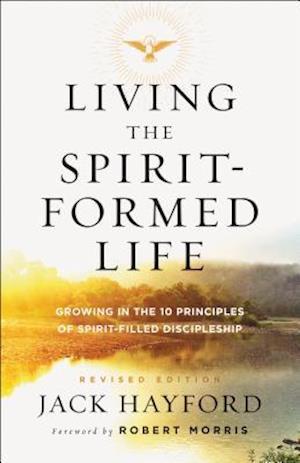 Bog, paperback Living the Spirit-Formed Life af Jack Hayford