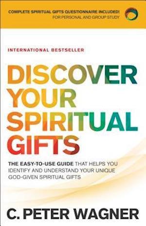 Bog, paperback Discover Your Spiritual Gifts af C. Peter Wagner