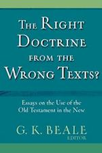 The Right Doctrine from the Wrong Texts? af G. K. Beale