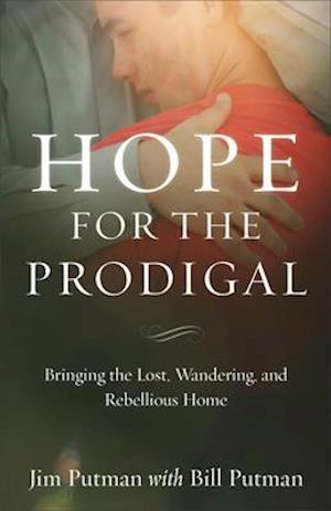 Bog, paperback Hope for the Prodigal af Jim Putman, Bill Putman