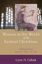 Women in the World of the Earliest Christians af Lynn H. Cohick
