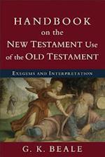 Handbook on the New Testament Use of the Old Testament af G. K. Beale