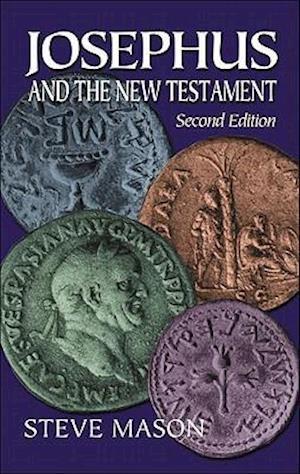Josephus and the New Testament af Steve Mason