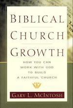 Biblical Church Growth af Gary McIntosh