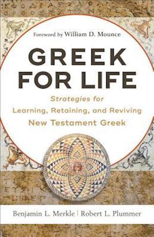 Bog, paperback Greek for Life af Robert L. Plummer, Benjamin L. Merkle