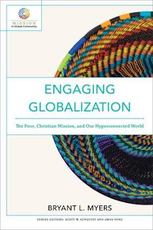 Bog, paperback Engaging Globalization af Bryant L. Myers