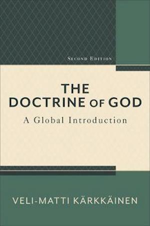 Bog, paperback The Doctrine of God af Veli-Matti Kearkkeainen