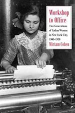 Workshop to Office af Miriam Cohen