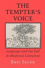 The Tempter's Voice af Eric Jager
