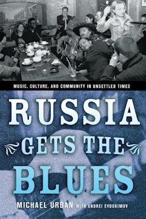 Russia Gets the Blues af Michael Urban